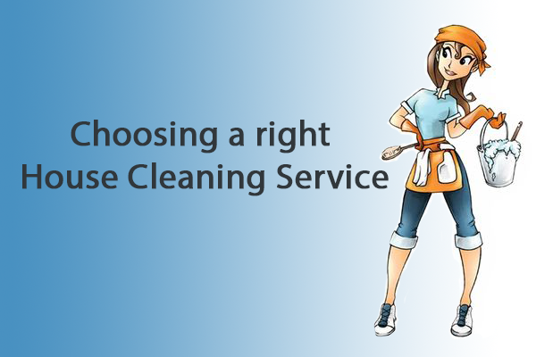 Choosing a Right House Cleaning Service
